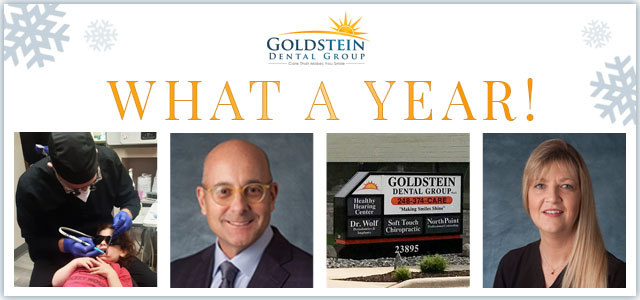 Goldstein Dental Group A Year in Review